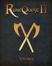 RuneQuest II's Vikings RPG preview