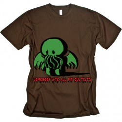 T-Shirt: Someone Ate All My Cultists
