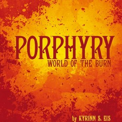Burn, Baby, Burn: A Porphyry – World of the Burn Review