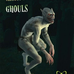 A Long Line of Body Snatchers: A Review of Hideous Creatures: Ghouls