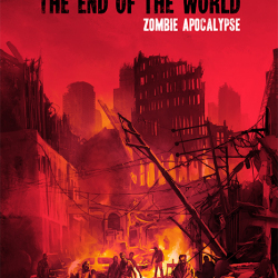 Undead and Loving It: A Review of End of the World: Zombie Apocalypse
