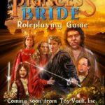 Due 2017: The Princess Bride RPG
