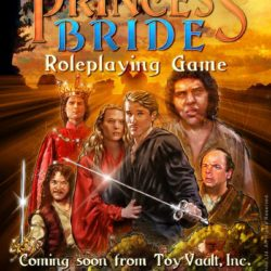 Due 2017: The Princess Bride RPG